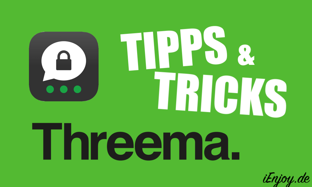 Threema-App iPhone Tipps Tricks
